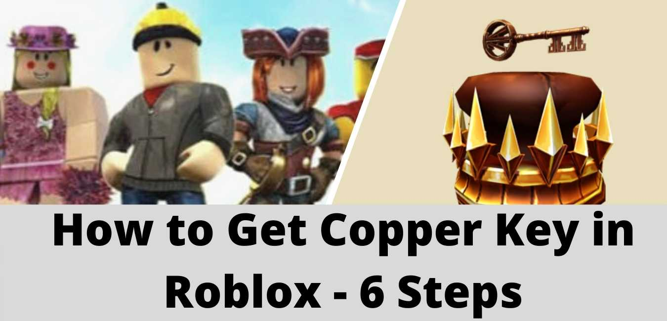 how to get roblox copper key